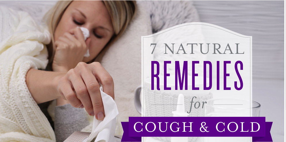 7 Natural Remedies for Coughs & Colds 8